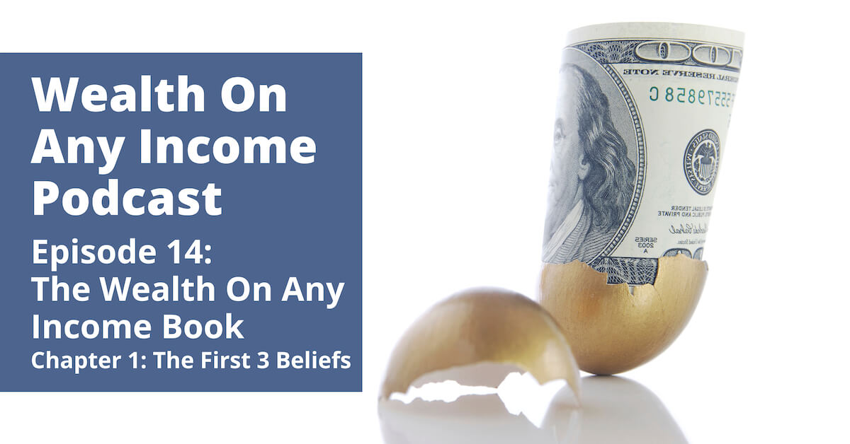 Wealth On Any Income Podcast Episode 14