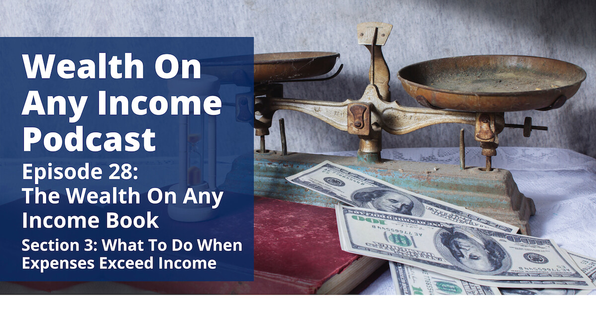 Wealth On Any Income Podcast Episode 28