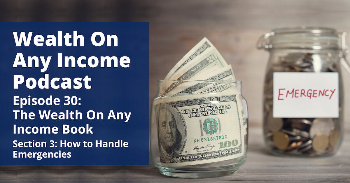 Wealth On Any Income Podcast Episode 30