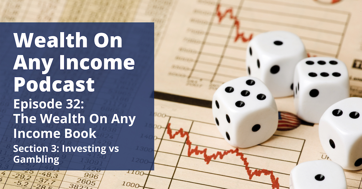 Wealth On Any Income Podcast Episode 32