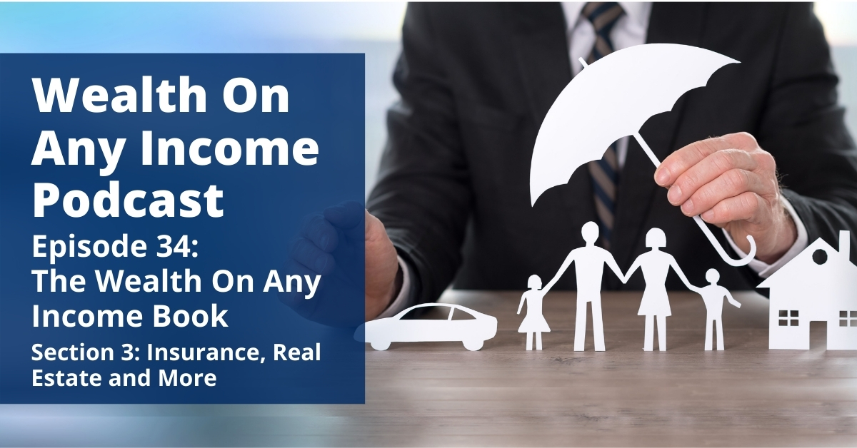 Wealth On Any Income Podcast Episode 34
