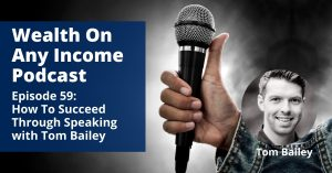 Wealth On Any Income Podcast Episode 59