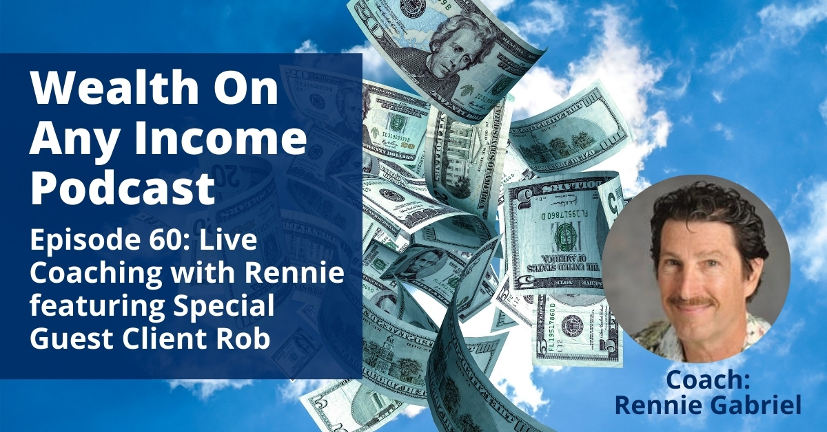 Wealth On Any Income Podcast Episode 60